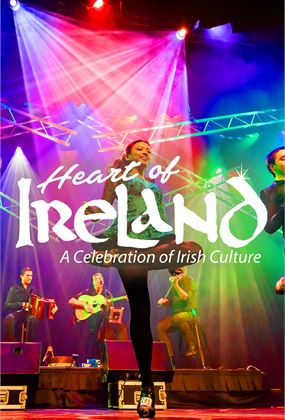 Heart of Ireland 'One Night Only' | St Patrick's Day
